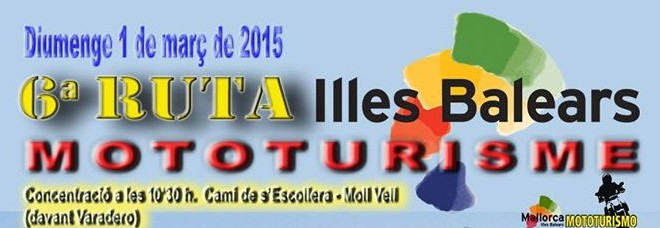 6ª RUTA Illes Balears MOTOTURISME