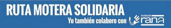 Ruta Motera Solidaria. Contra El Maltrato Infantil