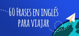 60 frases en ingles para viajar